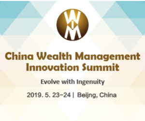 China Wealth Management Innovation Summit 2019 June 300x250